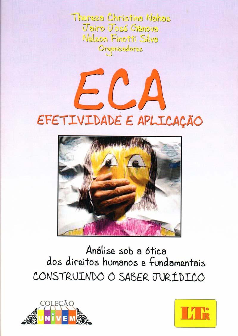 ECA -Efetividade e Aplicação